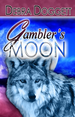 Gambler's Moon, a paranormal romance by Debra Doggett