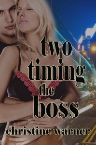 Two Timing the Boss