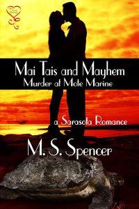 Mai Tais and Mayhem by M. S. Spencer