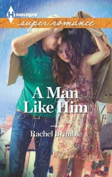 A Man Like Him, a contemporary romance by Rachel Brimble