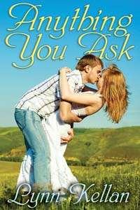 Anything You Ask, a contemporary romance novella by Lynn Kellan