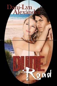 Dune Road, a romantic suspense by Dani-Lyn Alexander