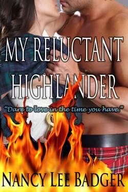 My Reluctant Highlander, a Highlands time travel romance by Nancy Lee Badger