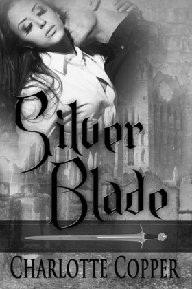 Silver Blade, a paranormal romance by Charlotte Copper