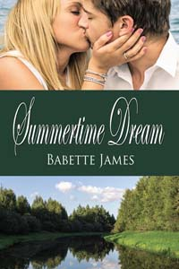 Summertime Dream, a contemporary romance by Babette James