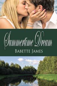Summertime Dream, a contemporary romance by Babette James