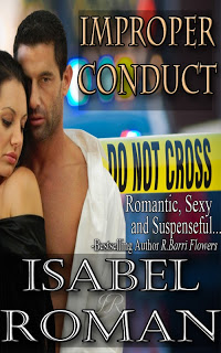 Improper Conduct, a contemporary police romance by Isabel Roman