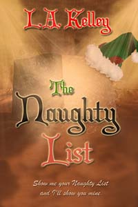 The Naughty List, a Christmas fantasy romance by L.A. Kelley