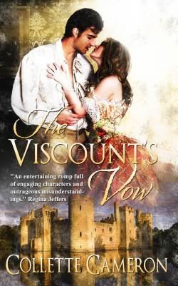 The Viscount's Vow, a Regency romance by Collette Cameron