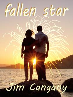 Fallen Star, a contemporary romance by Jim Cangany