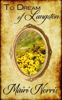 To Dream of Langston, a New Adult historical romance by Mairi Norris