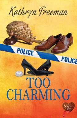 Too Charming, a contemporary romance by Kathryn Freeman