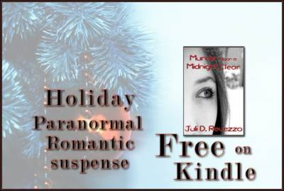 Murder Upon a Midnight Clear, a paranormal romantic suspense by Juli D. Revezzo