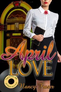 April Love, a vintage historical romance by Nancy Fraser