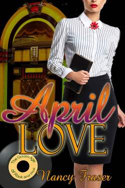 April Love, a vintage historical romance by Nancy Fraser