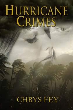 Hurricane Crimes, a romantic suspense by Chrys Fey