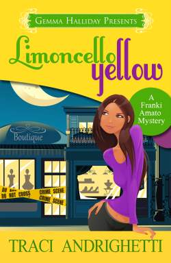Limoncello Yellow, a contemporary cozy mystery by Traci Andrighetti