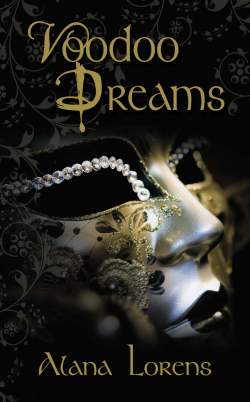 Voodoo Dreams, a paranormal romantic suspense by Alana Lorens