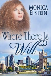 Where There is Will, a contemporary romance by Monica Epstein