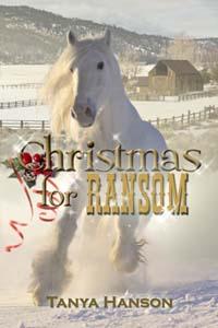Christmas for Ransom, a historical western romance by Tanya Hanson