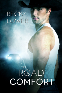 The Road to Comfort, a contemporary romance by Becky Lower
