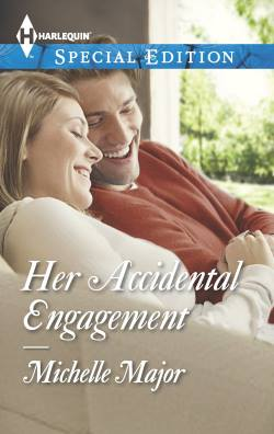 Her Accidental Engagement, a contemporary romance by Michelle Major