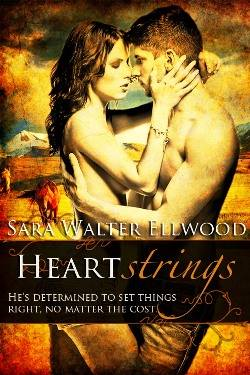Heartstrings, a contemporary western romance by Sara Walter Elwood