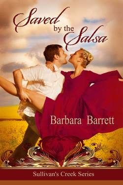 Saved by the Salsa, a contemporary romance by Barbara Barrett