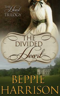 The Divided Heart, a historical romance by Beppie Harrison