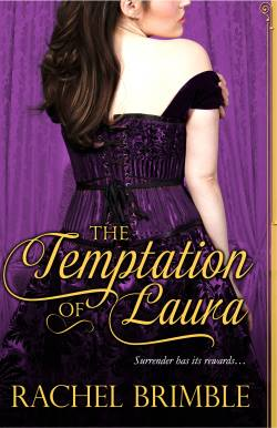 The Temptation of Laura, a historical romance by Rachel Brimble