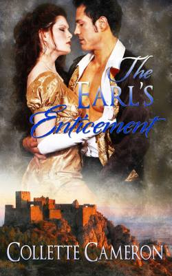 The Earl's Enticement, a Regency romance by Collette Cameron