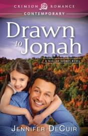 Drawn to Jonah, a contemporary romance by Jennifer DeCuir