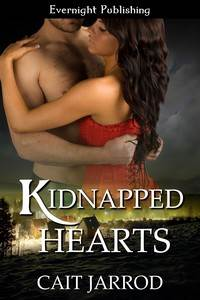Kidnapped Hearts, a romantic suspense by Cait Jarrod