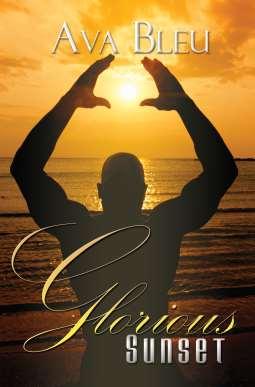 Glorious Sunset, an inspirational time-travel romance by Ava Bleu