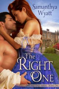 The Right One, a Regency historical romance by Samanthya Wyatt