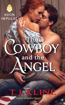 The Cowboy and the Angel, a contemporary western romance by T.J. Kline