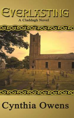 Everlasting, An Irish Historical Romance by Cynthia Owens