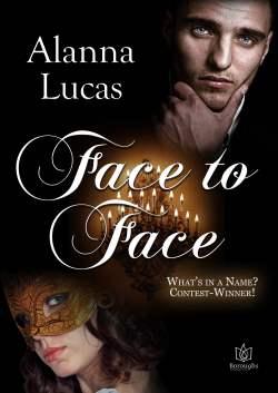 Face to Face, a Regency romance by Alanna Lucas