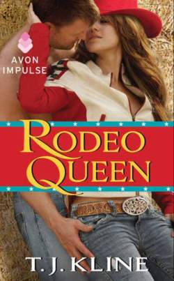 Rodeo Queen, a contemporary western romance by T.J. Kline