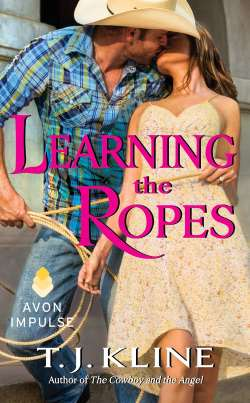 Learning the Ropes, a contemporary western romance by T.J. Kline