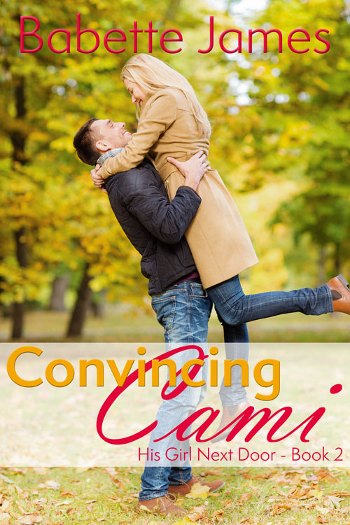 Convincing Cami, a contemporary romance by Babette James