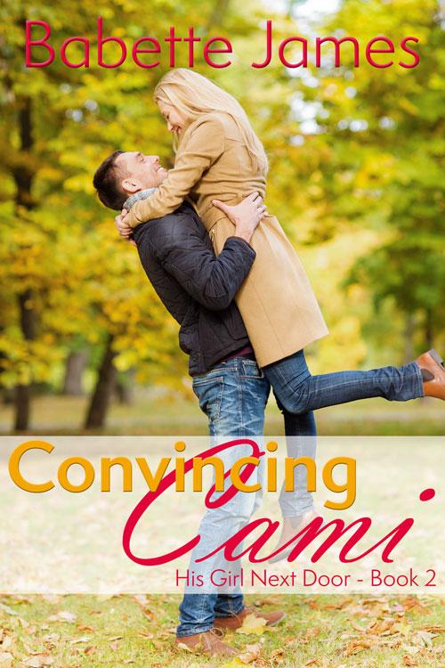 Convincing Cami, a contemporary romance by Babette James