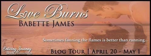 Love Burns by Babette James - Blog Tour