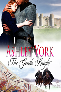 The Gentle Knight, a historical romance by Ashley York