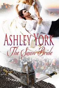 The Saxon Bride, a historical romance by Ashley York