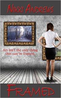 Framed, a romantic suspense by Nikki Andrews