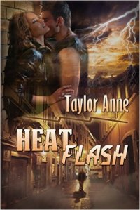 Heat Flash, a romantic suspense by Taylor Anne