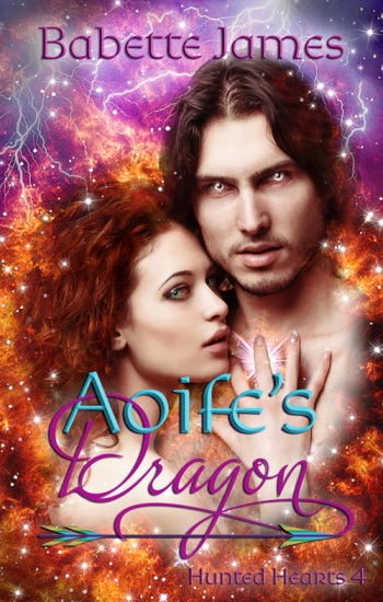 Aoife's Dragon, a fantasy romance novella by Babette James